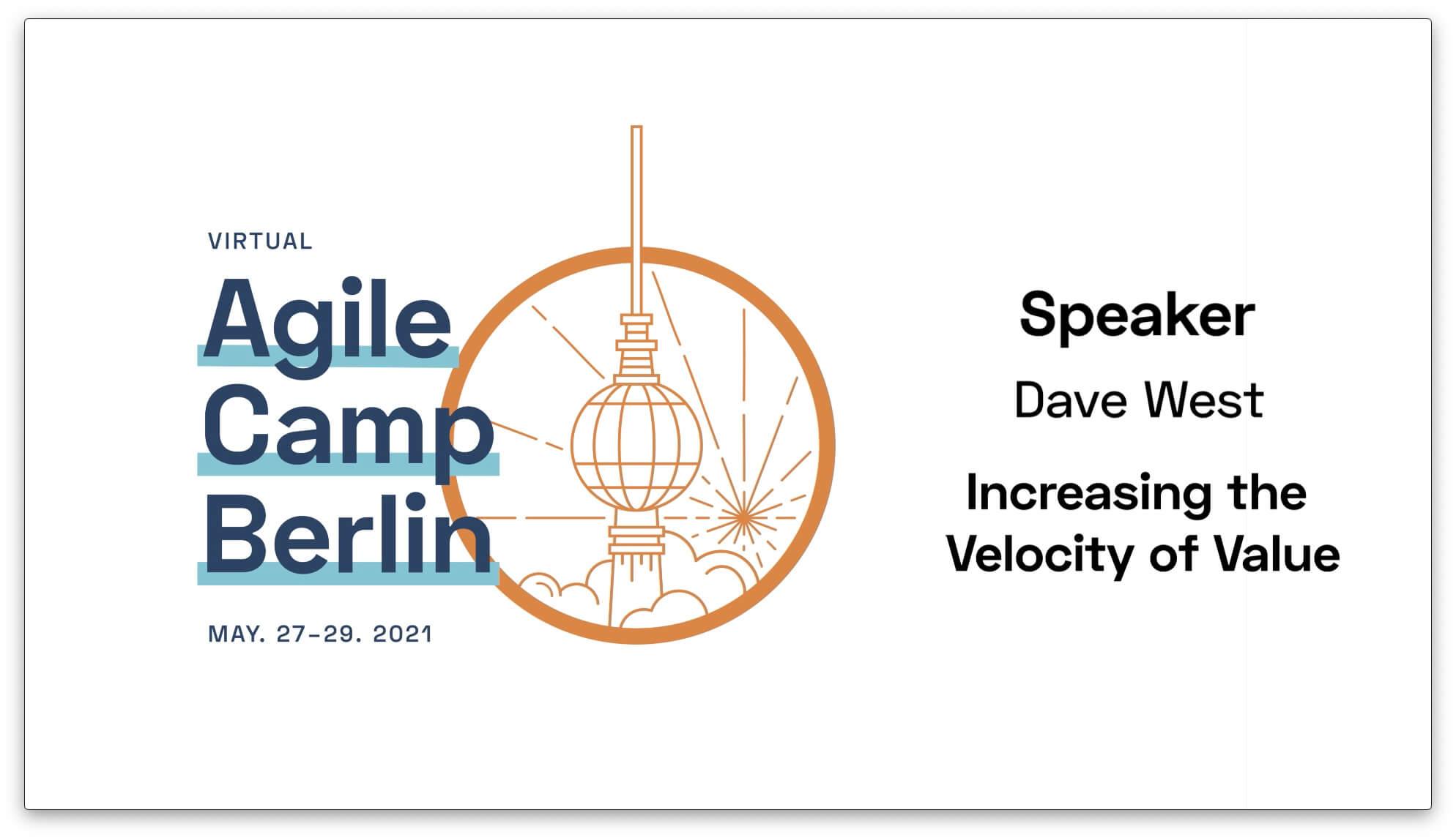 Increasing the Velocity of Value—with Dave West from the Agile Camp Berlin 2021