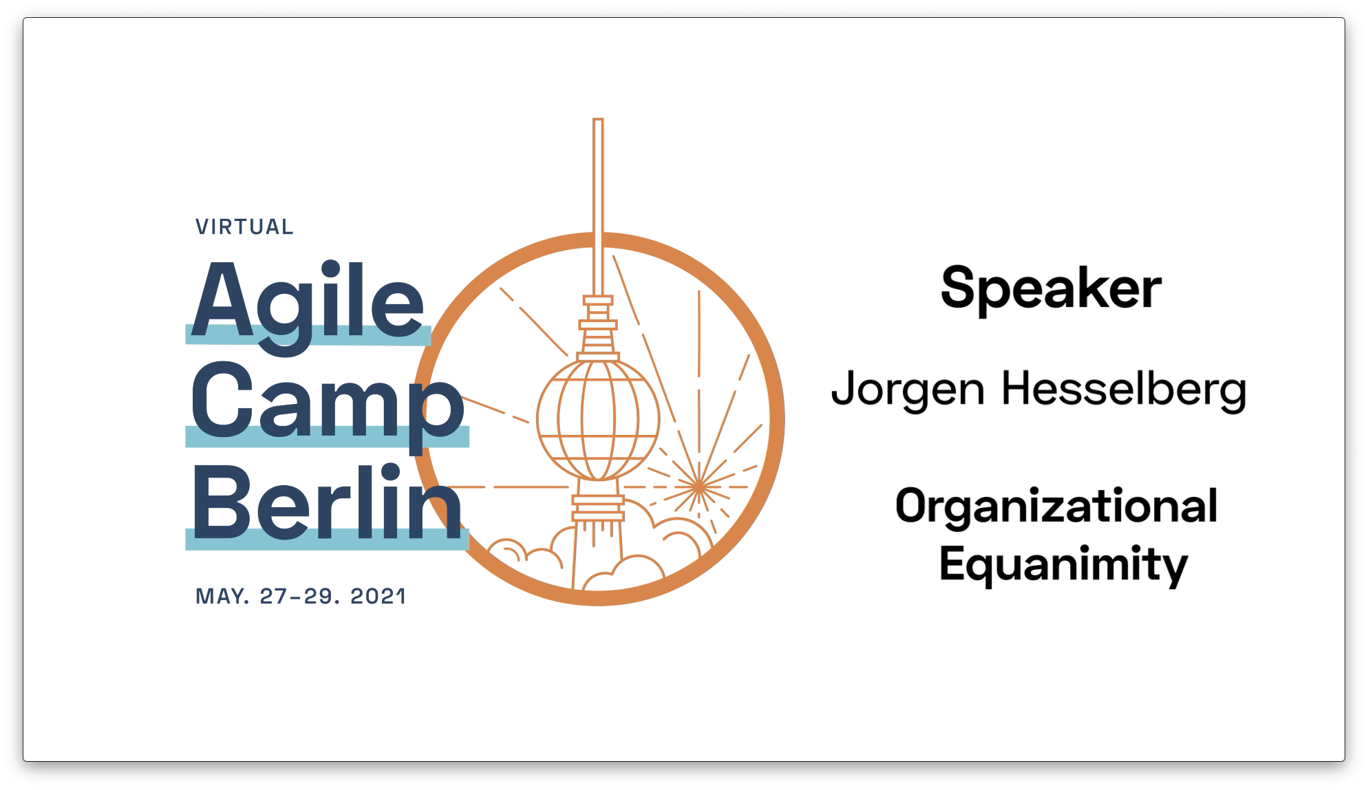Sustainable Agility at the Enterprise Level — Jorgen Hesselberg at the Agile Camp Berlin 2021