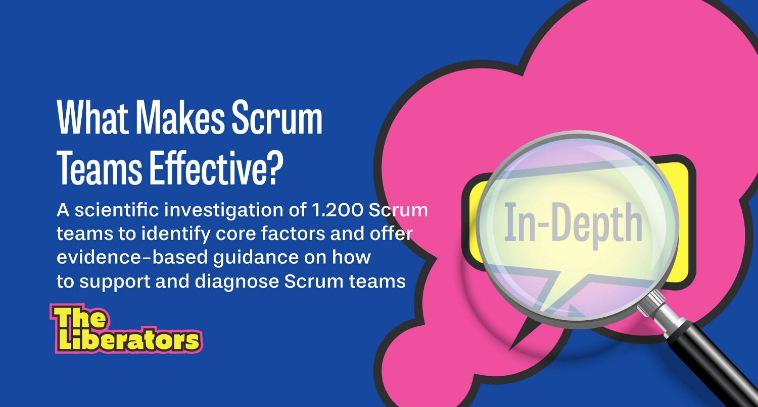 What Makes Scrum Teams Effective A scientific investigation of ...
