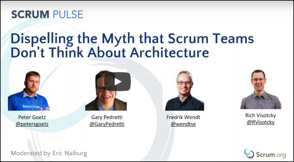 Dispelling the myth that Scrum Teams don't think about architecture