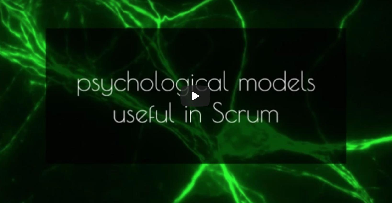Psychological Models in Scrum