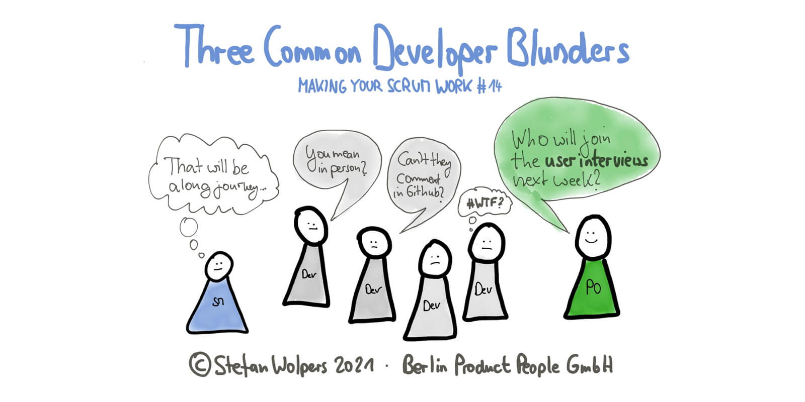 Three Common Developer Blunders in 5:05 Minutes—Making Your Scrum Work #14