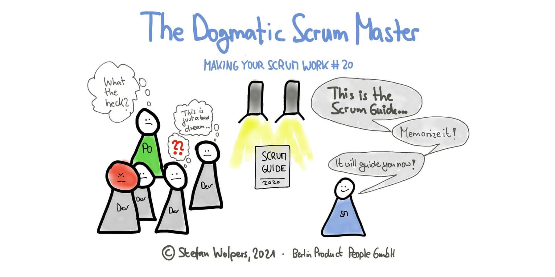 The Dogmatic Scrum Master Anti-Pattern — Making Your Scrum Work #20