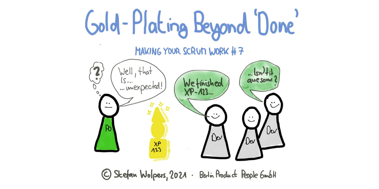 Gold-Plating Beyond Done — Making Your Scrum Work #7