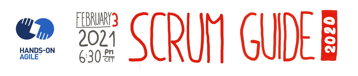 Hands-on Agile #29: Scrum Guide 2020 — Reloaded
