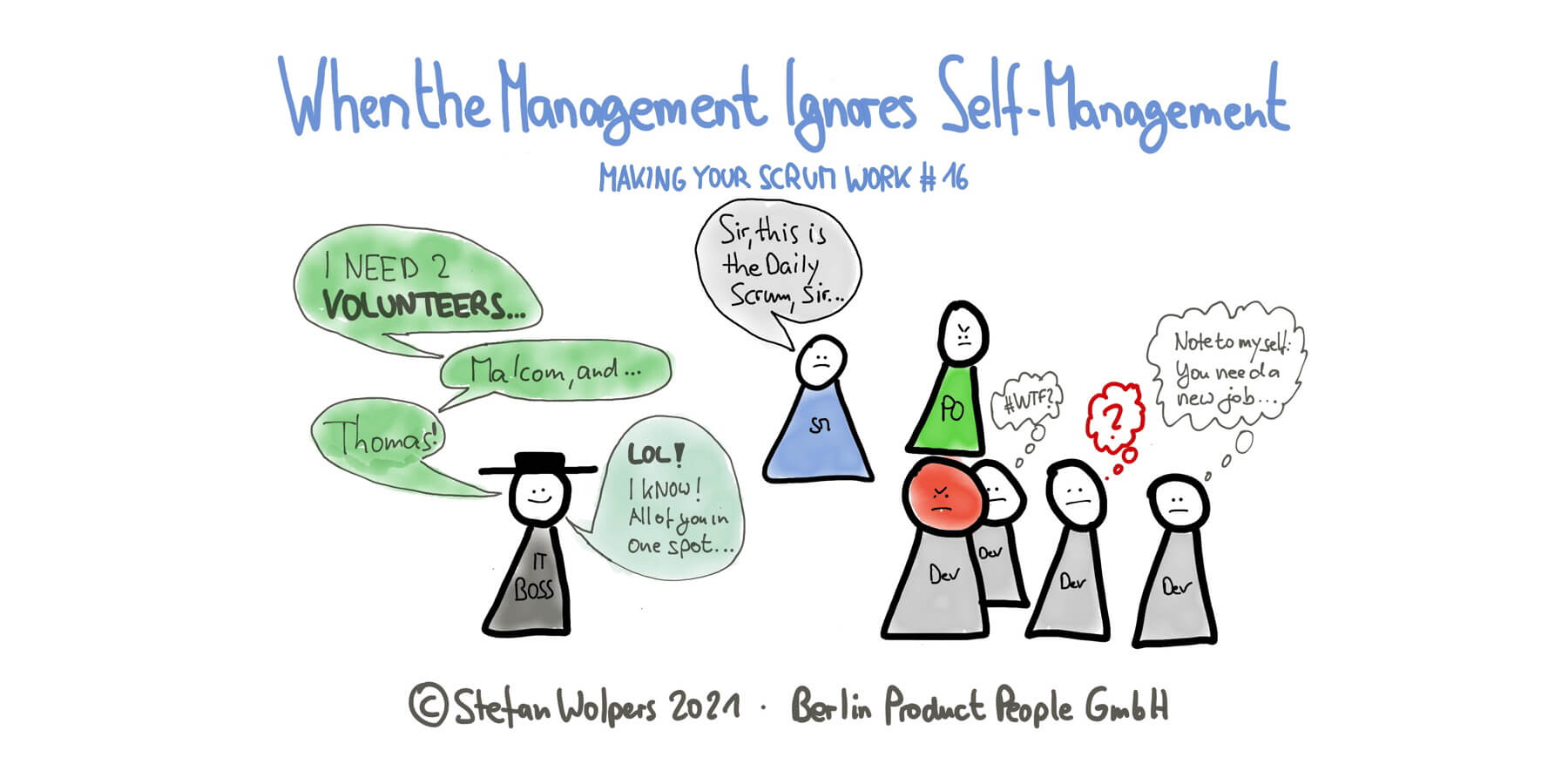 When the Management Ignores Self-Management— Making Your Scrum Work #16