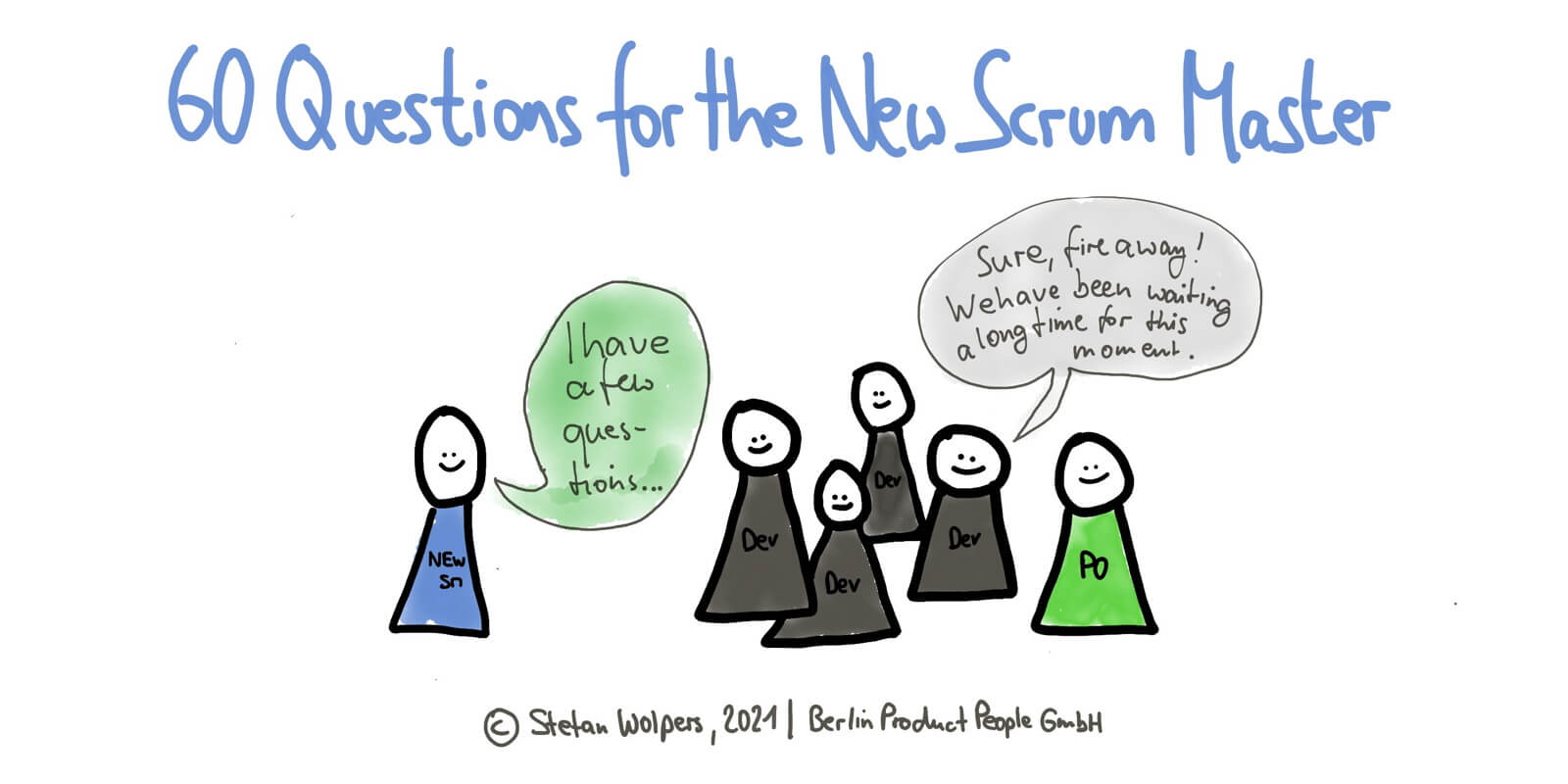 60 Questions for the New Scrum Master — Take them to the Team!