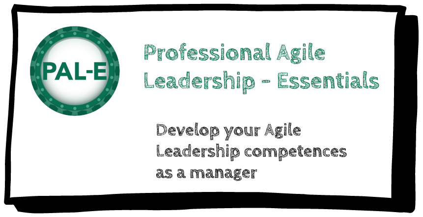 Professional Agile Leadership - Essentials (PAL-E)
