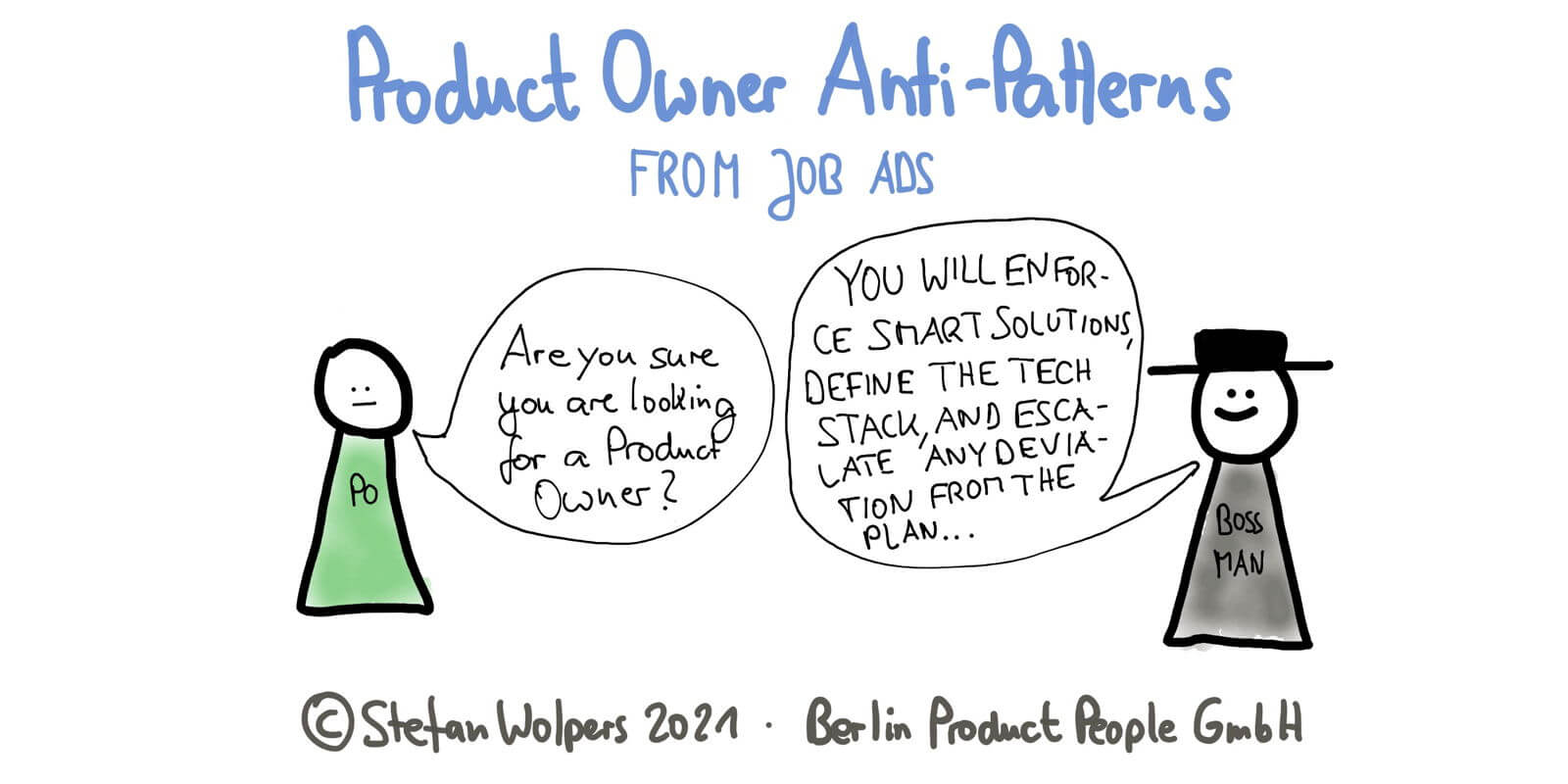 23 Product Owner Anti-Patterns from Job Ads: The Snitch, the Whip, the Bookkeeper, the Six Sigma Black Belt™