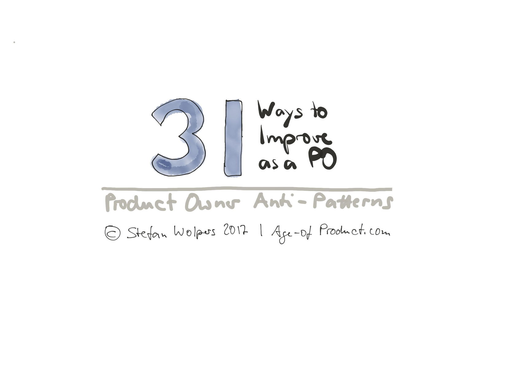 Product Owner Anti-Patterns — 31+2 Ways to Improve as a PO