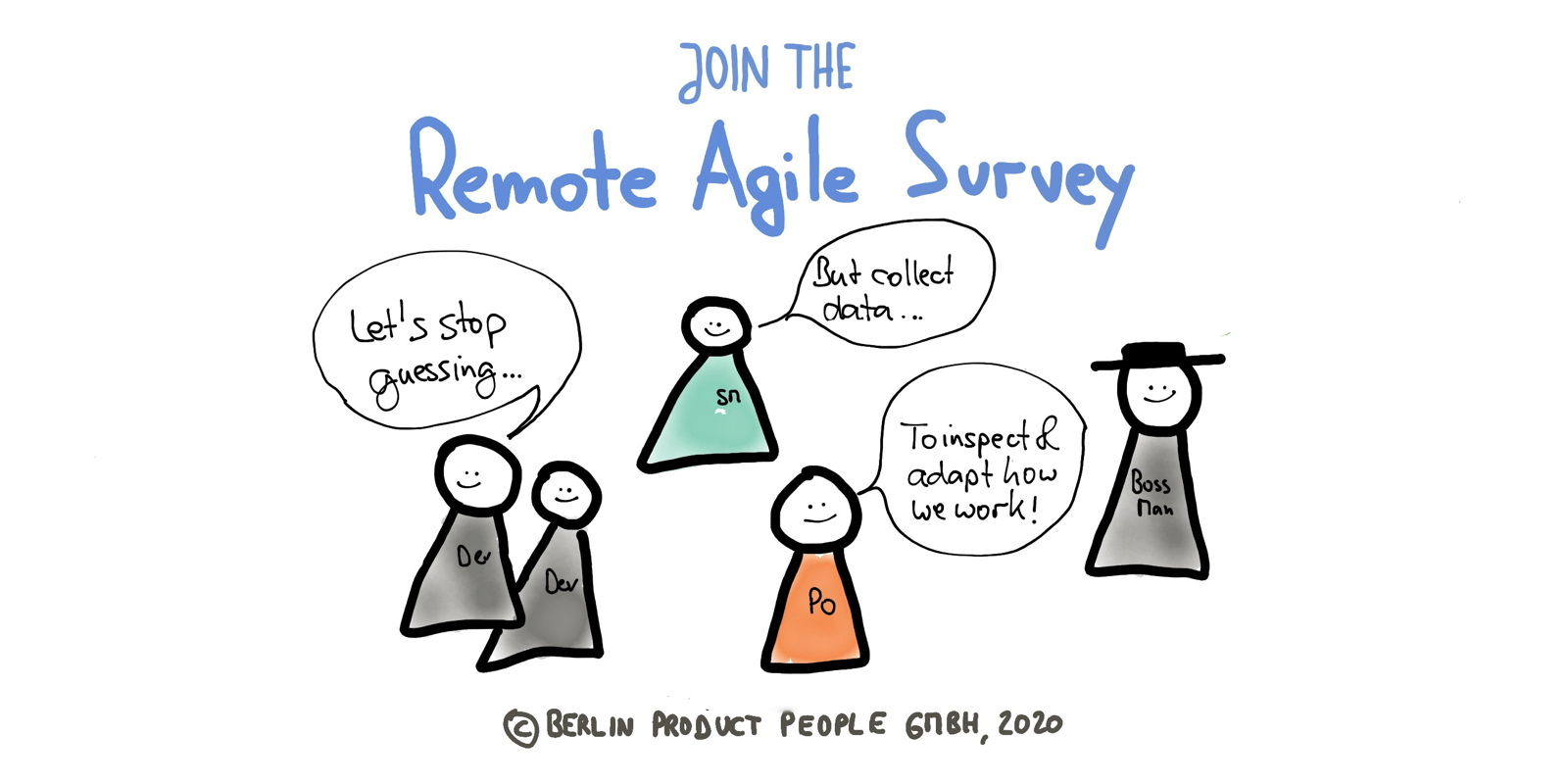 Remote Agile Survey — Let's Stop Guessing, Join the Study