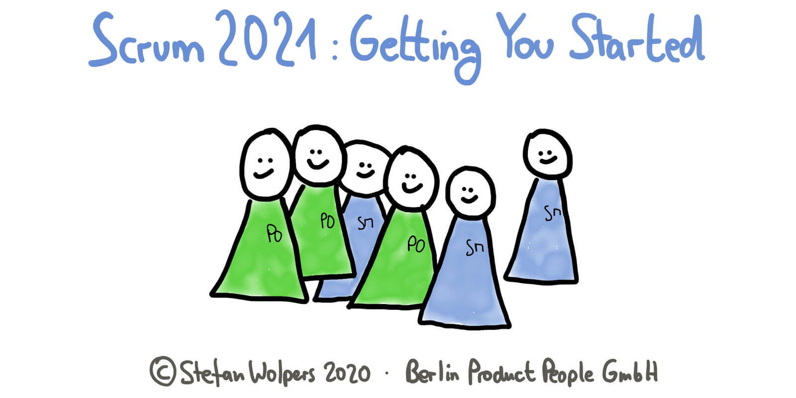 TL;DR: Scrum 2021 — Getting You Started as Scrum Master or Product Owner