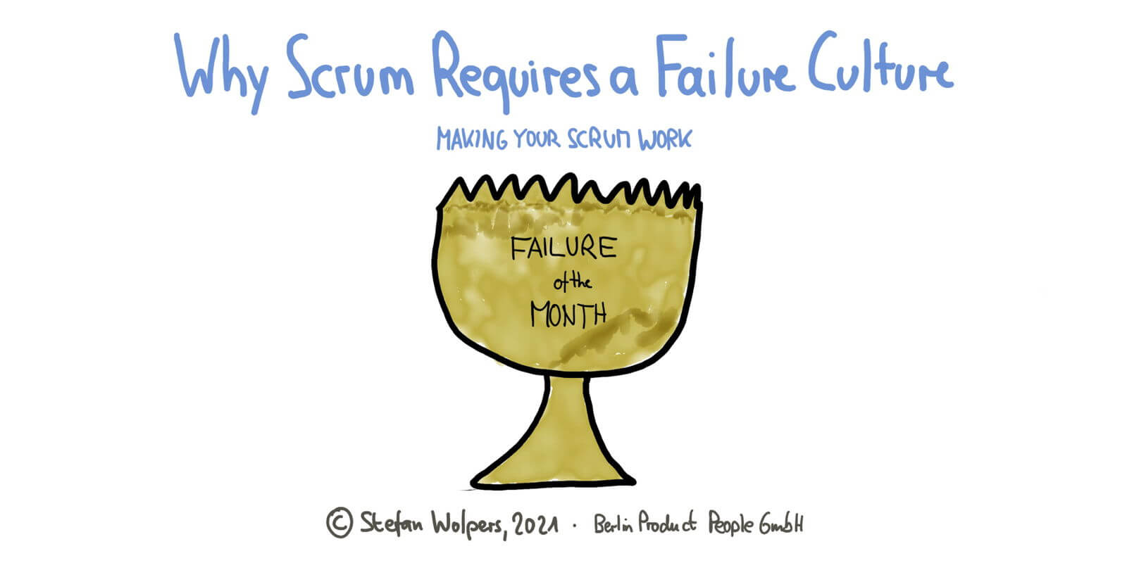 Why Scrum Requires a Failure Culture — Making Your Scrum Work #10