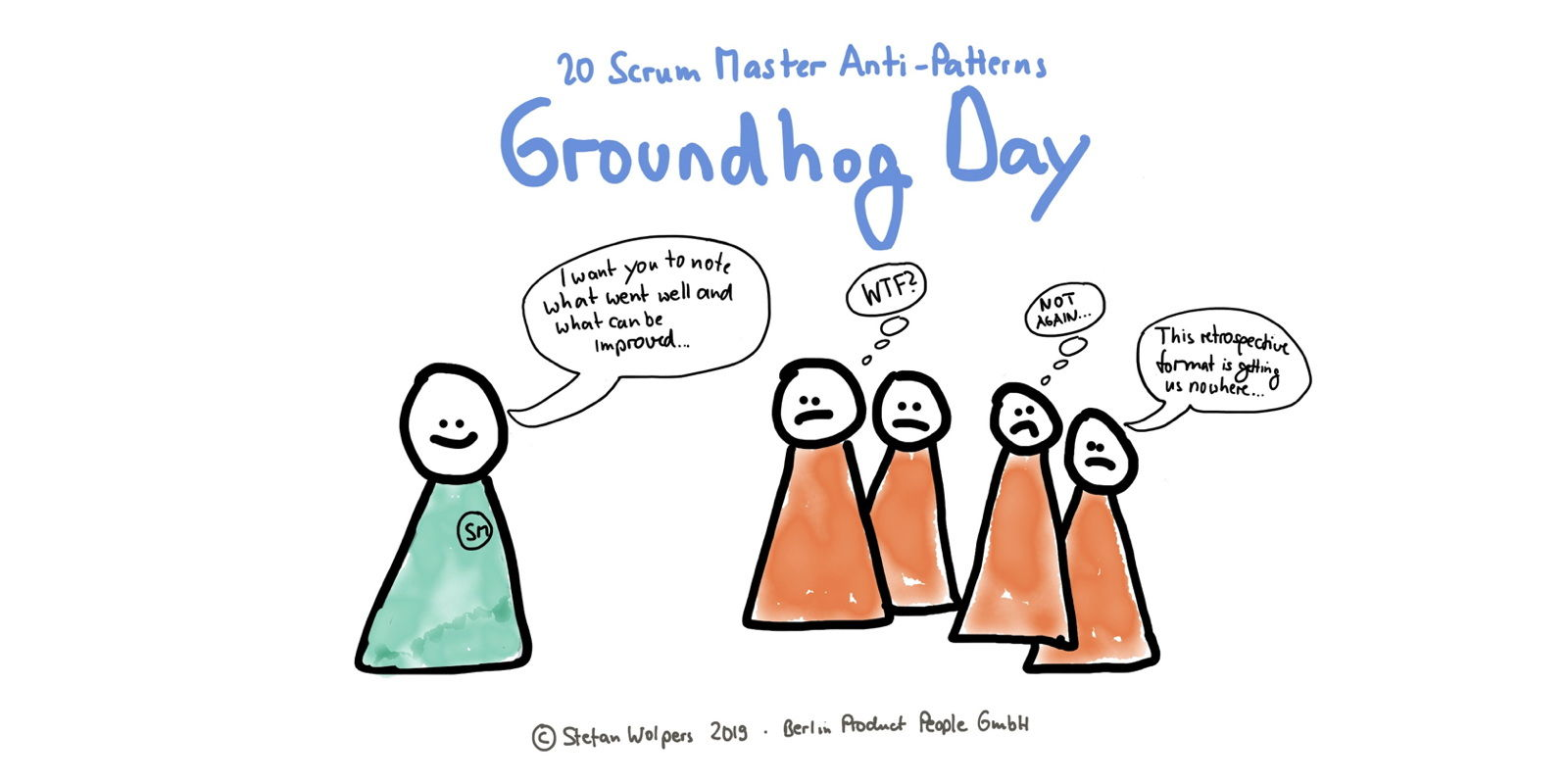 Scrum Master Anti-Patterns — Groundhog Day