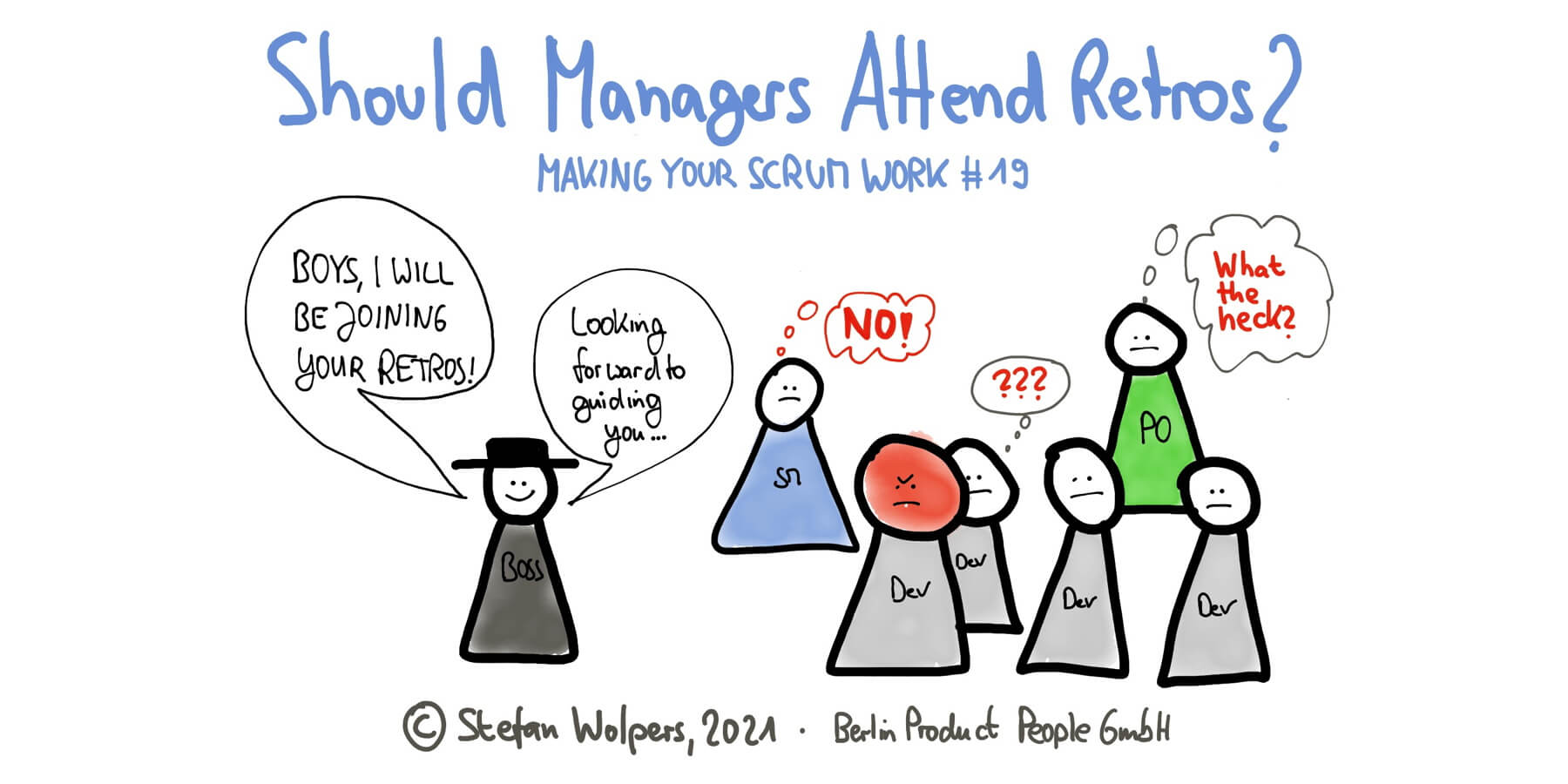 Should Managers Attend Retrospectives? — Making Your Scrum Work #19