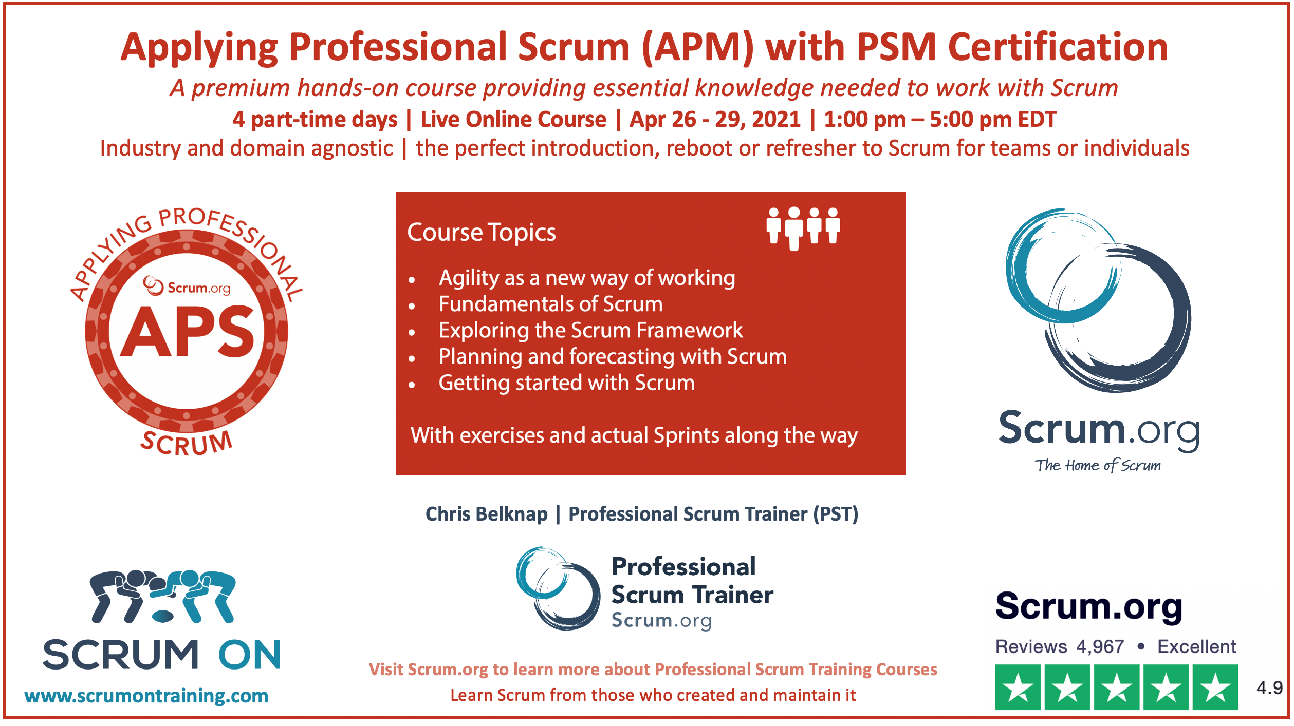Applying Professional Scrum (APS) with PSM I Certification