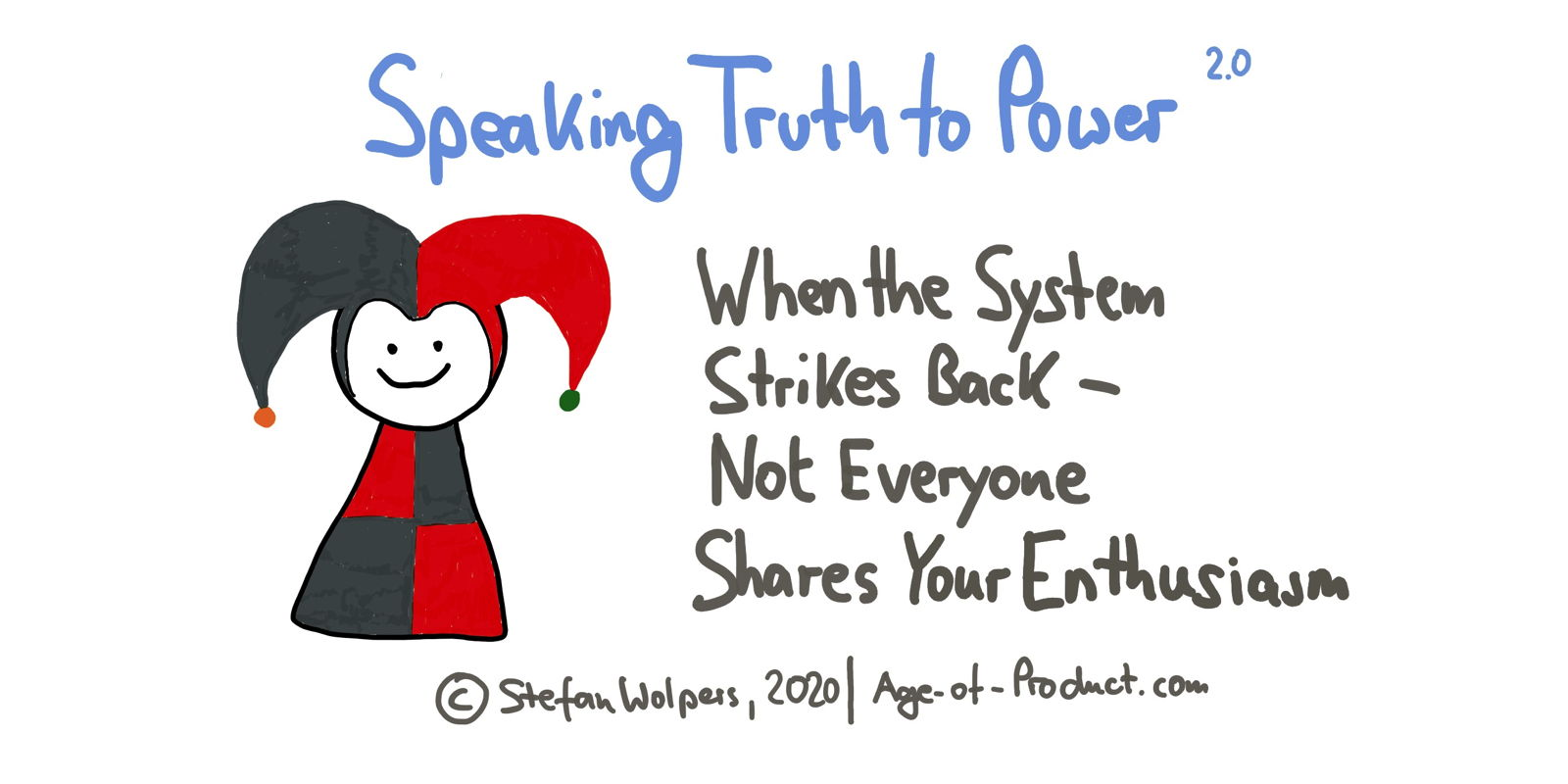 Speaking Truth to Power 2.0 — Taking A Stand as an Agile Practitioner