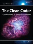 The-Clean-Coder-A-Code-ofConduct-for-Professional-Programmers