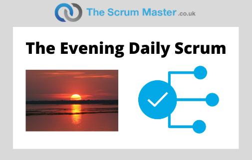 Evening Daily Scrum