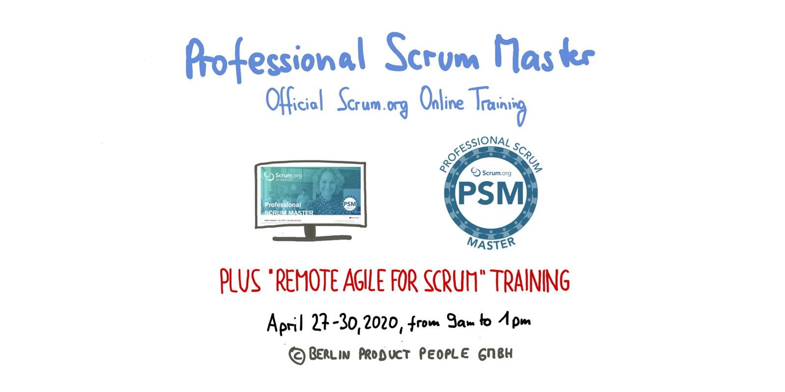 📅 🖥 Professional Scrum Master Training PSM I — Online: April 27-30, 2020