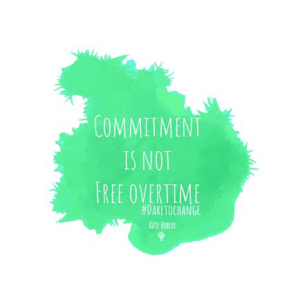 DaretoChange, commitment, free overtime, François Fort, PST, Scrum