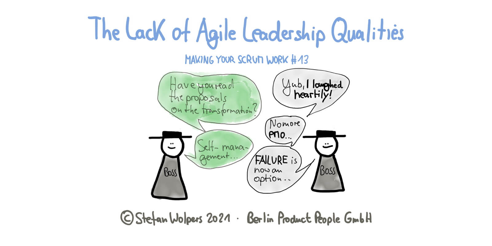 The Lack of Agile Leadership Qualities — Making Your Scrum Work #15