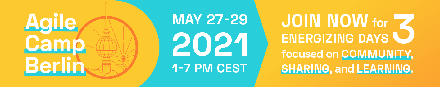 Virtual Agile Camp Berlin, May 27-29, 2021